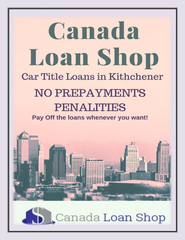 Car title loans in kitchener by canadaloan shop - issuu
