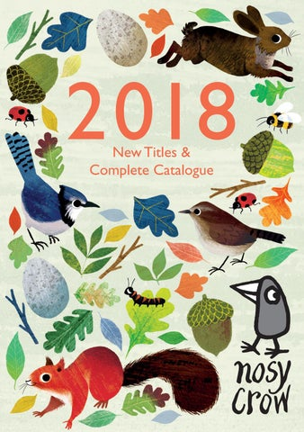 Nosy Crow 2018 Complete Catalogue By Nosy Crow Issuu
