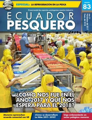 Ecuador Pesquero 83 / Noviembre-Enero 2017 by EcuadorCNP - issuu