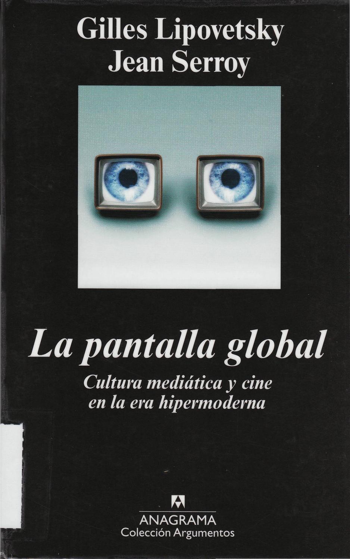 newest collection e27bb d5cb4 Lipovetsky, gilles la pantalla global cultura mediática y cine en la era  hipermoderna by María Martínez - issuu