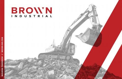 Brown Industrial 2018 Digital By Brown Industries Issuu