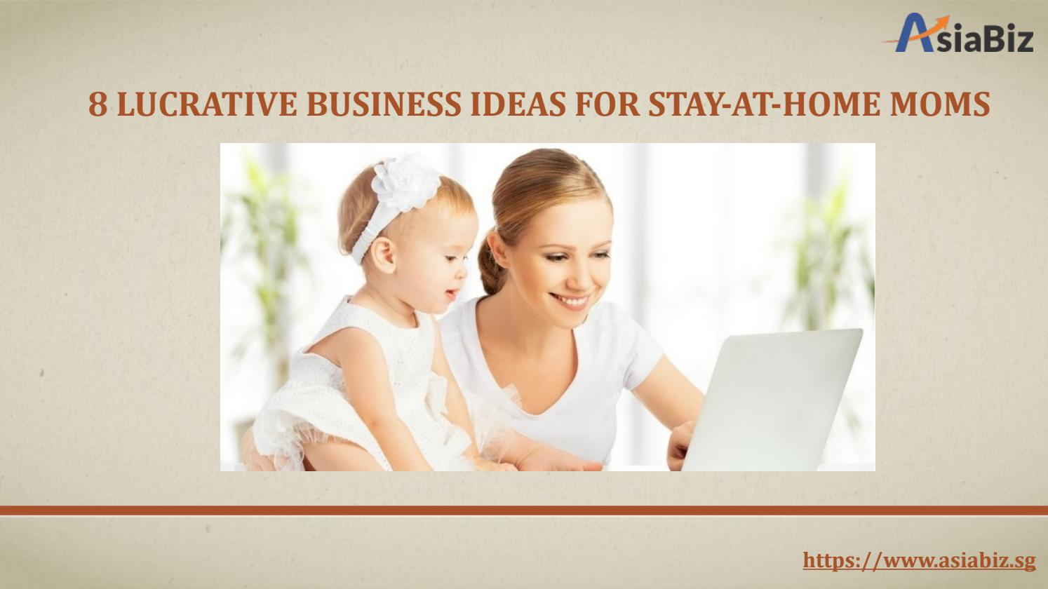 Awesome Stay At Home Business Ideas For Moms Composition - Home ...