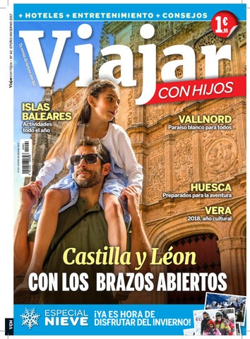282bde083 Viajar con hijos Otoño/Invierno 2017 by Viajar con Hijos - issuu