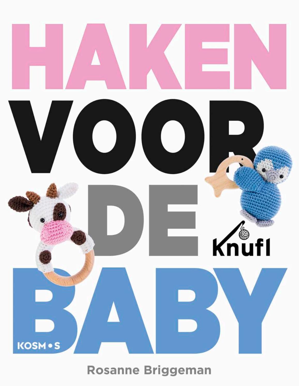 Inkijkexemplaar Haken Voor De Baby Rosanne Briggeman By Veen Bosch