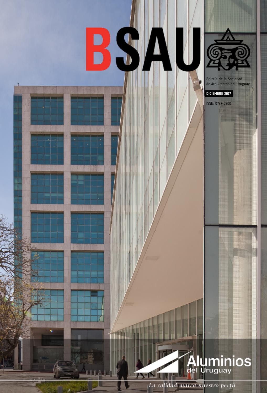 Bsau diciembre 2017 by sociedad de arquitectos del uruguay sau issuu - Sociedad de arquitectos ...
