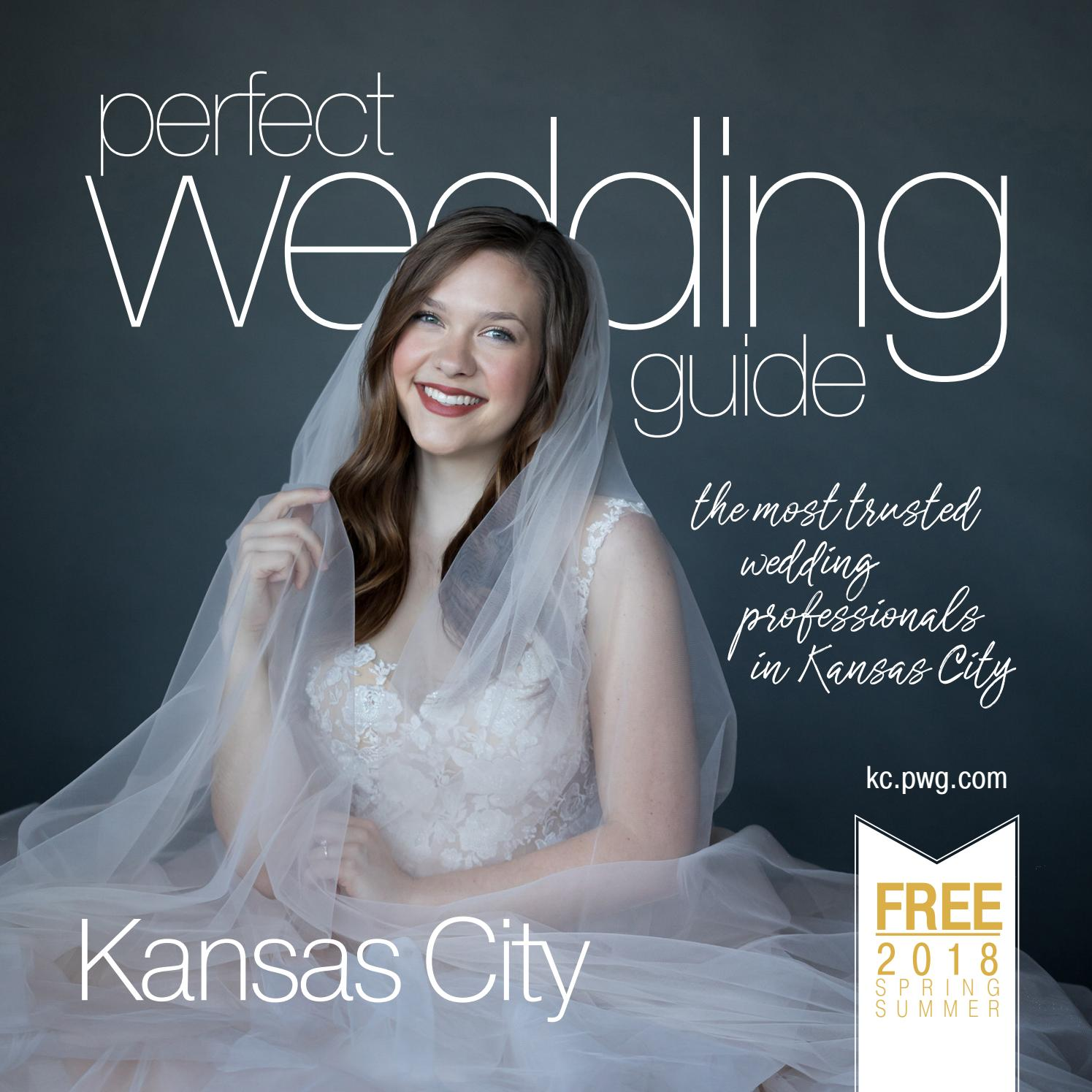 37a9afa3a12 Perfect Wedding Guide Kansas City Winter/Spring 2018 by Rick ...