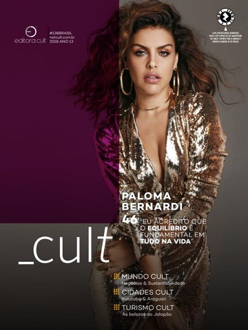 6b0c67a22 Cult 138  Paloma Bernardi by Revista Cult - issuu