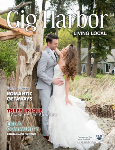 60234965e84b February 2018 Gig Harbor Living Local by Living Local 360 - issuu