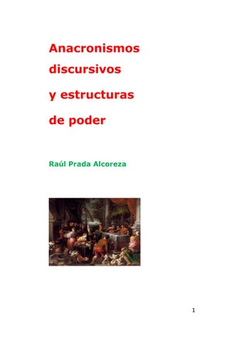 Anacronismos Y Estructuras De Poder Subyacentes 2 By Raúl