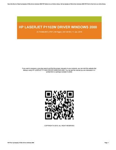 Hp laserjet p1102w driver windows 2000 by caseedu169 - issuu