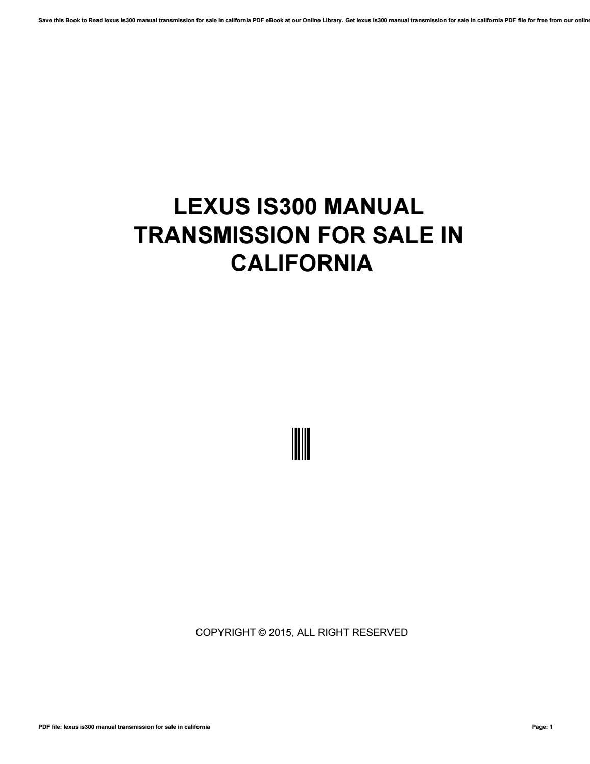 Lexus is300 manual transmission for sale in california by cutout04 - issuu