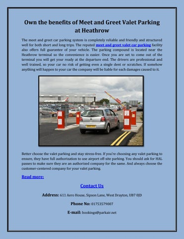 Own the benefits of meet and greet valet parking at heathrow by park own the benefits of meet and greet valet parking at heathrow the meet and greet car parking system is completely reliable and friendly and structured well m4hsunfo