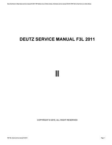 deutz service manual f3l 2011 by freemail742 issuu rh issuu com Deutz Tractors Deutz D6206 Tractor Operators Manual