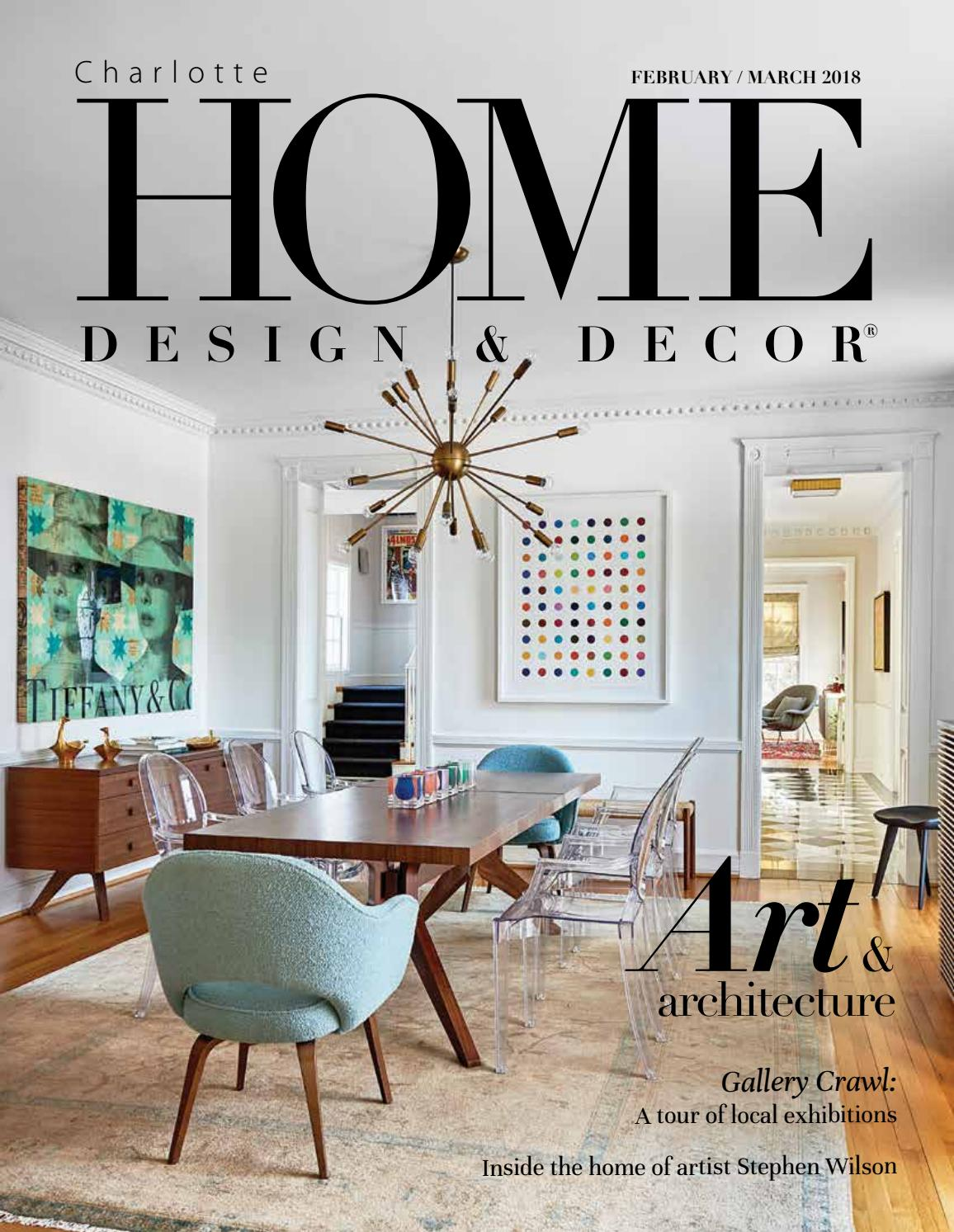 February/March 2018 by Home Design & Decor Magazine - issuu