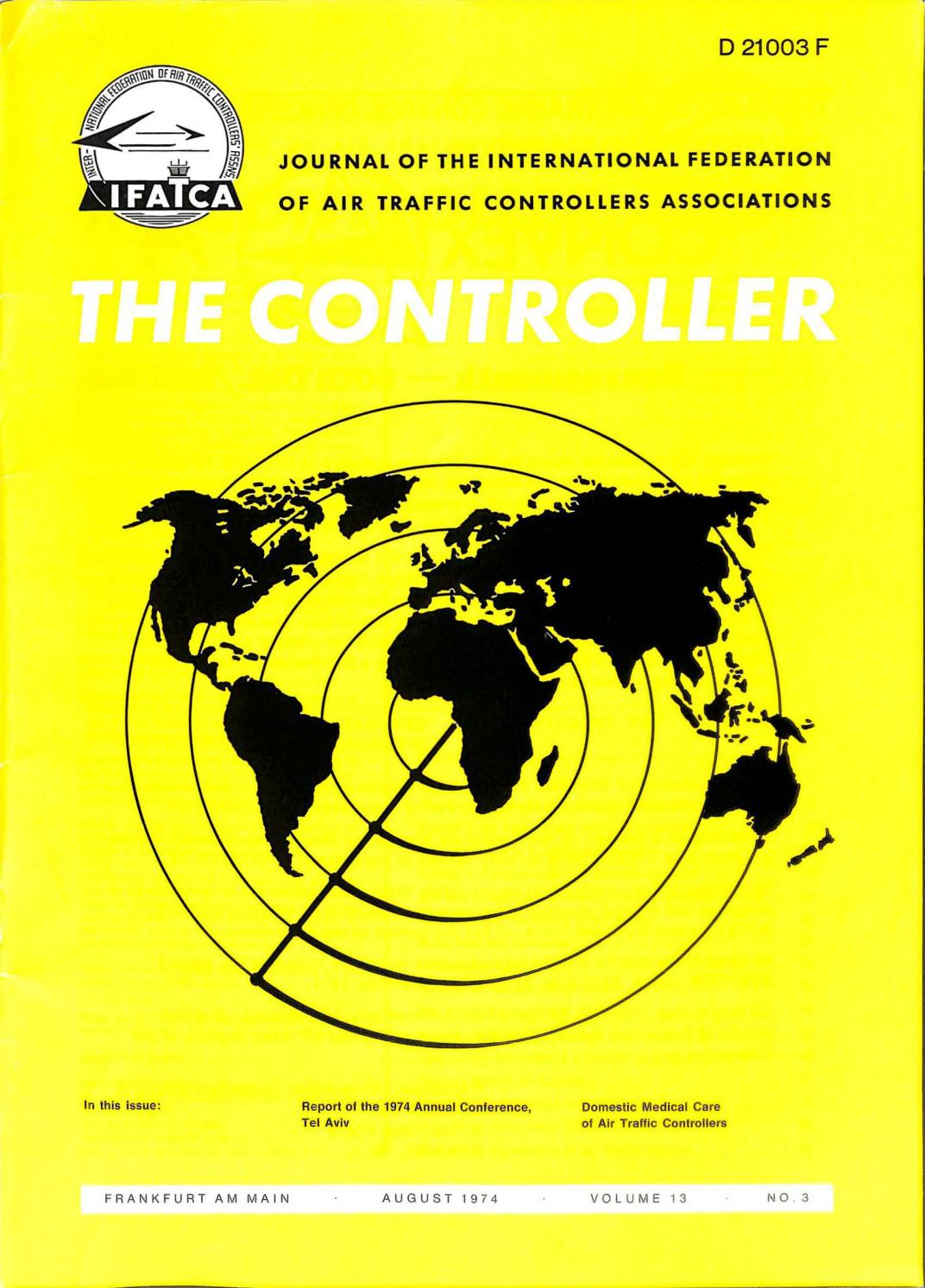 IFATCA The Controller August 1974 by IFATCA - issuu