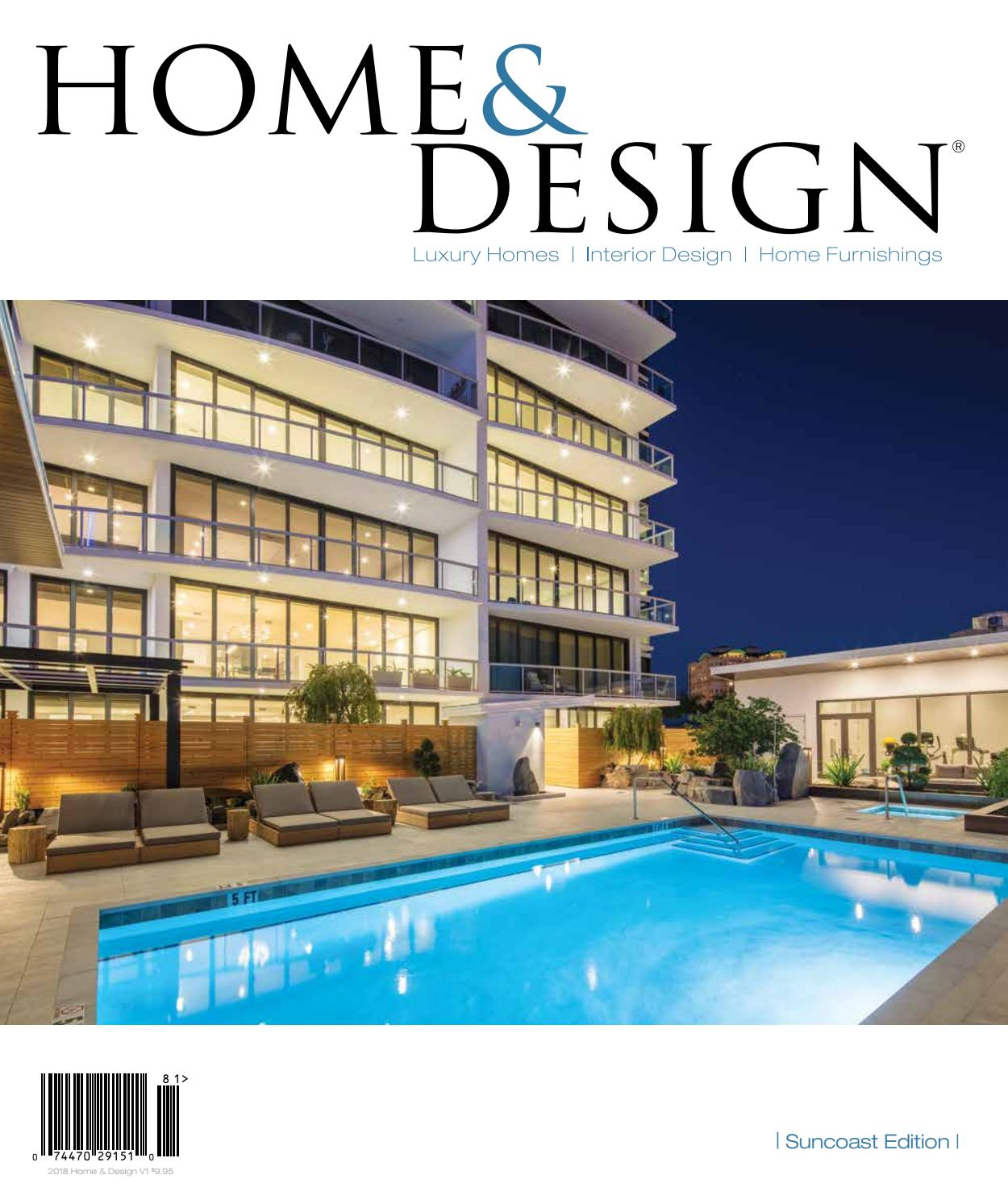 Home Design Magazine Suncoast Florida Edition 2018 By Anthony Spano Issuu
