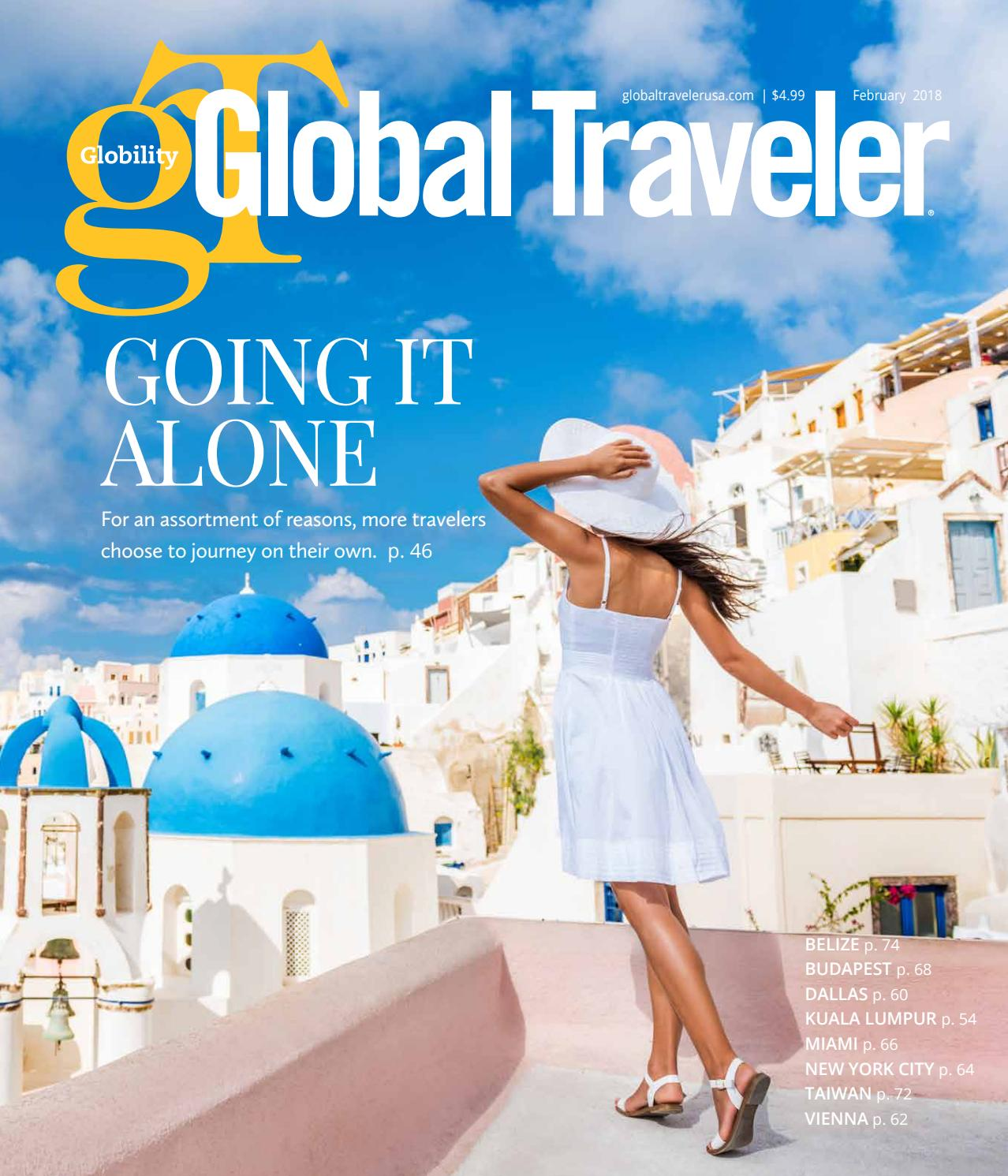 February 2018 Global Traveler By Global Traveler   Issuu
