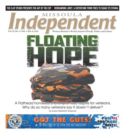 877aa622db9 Missoula Independent by Independent Publishing - issuu