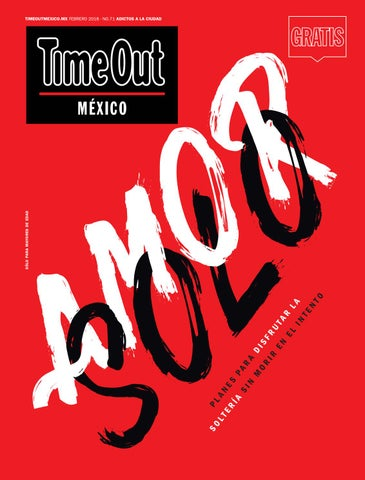71 tom febrero 2018 low by Time Out México issuu