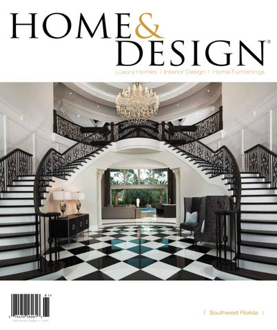 Home & Design Magazine | Southwest Florida Edition | 2018 By