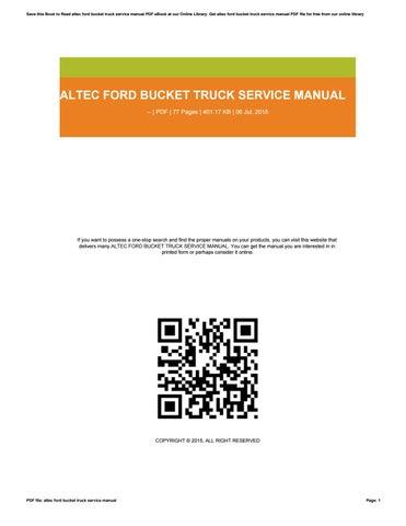 altec ford bucket truck service manual by glubex387 issuu rh issuu com Trun Altec Bucket Table altec bucket truck service manual