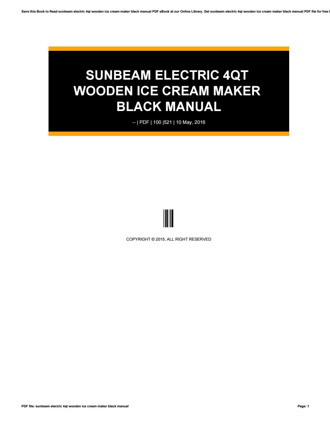 Sunbeam electric 4qt wooden ice cream maker black manual by rkomo39 - issuu