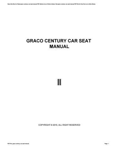 Save This Book To Read Graco Century Car Seat Manual PDF EBook At Our Online Library Get File For Free From