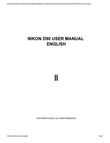nikon d90 user manual english by mdhc76 issuu rh issuu com d 90 user manuall d90 user manual pdf