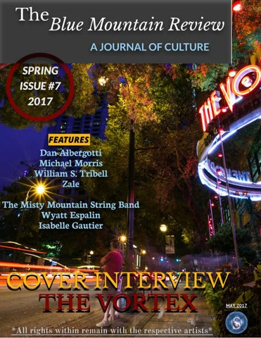 The Blue Mountain Review Issue 7 by CollectiveMedia - issuu 403a08454468e