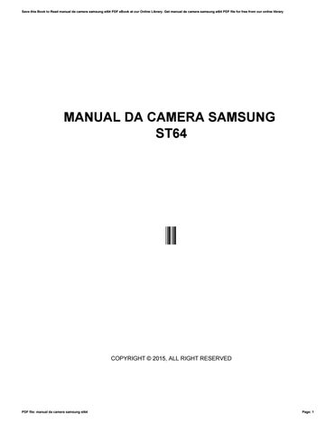 manual da camera samsung st64 by gotimes27 issuu rh issuu com manual da camera samsung es80 em portugues manual da camera samsung es95