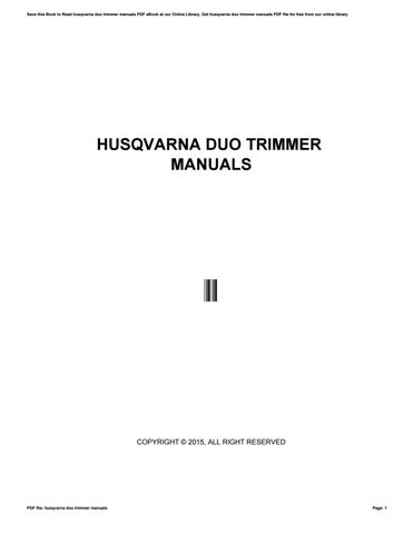 husqvarna duo trimmer manuals by 11791 issuu rh issuu com Husqvarna Trimmer Attachments Husqvarna String Trimmers