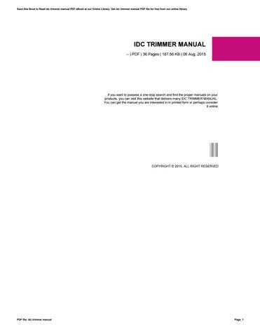 Idc trimmer manual car owners manual idc trimmer manual by sroff19 issuu rh issuu com echo trimmers manual echo trimmers manual fandeluxe Gallery