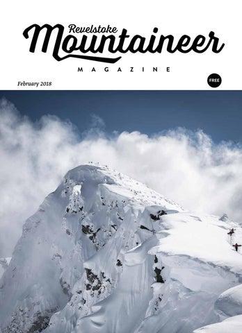 b3baa80387332 Revelstoke Mountaineer Magazine February 2018 issue by Revelstoke ...