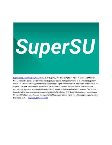 Supersu pro Free by korbinahn - issuu