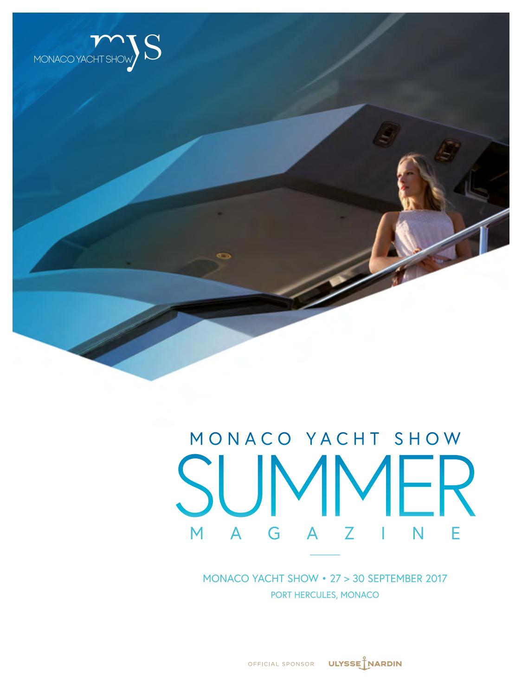 Monaco Yacht Show summer magazine 2017 by monacoyachtshow - issuu
