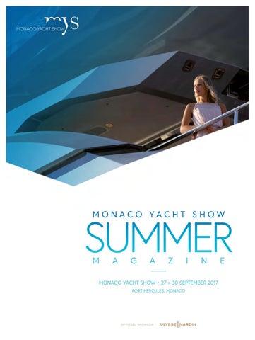 df5f7186ca Monaco Yacht Show summer magazine 2017 by monacoyachtshow - issuu