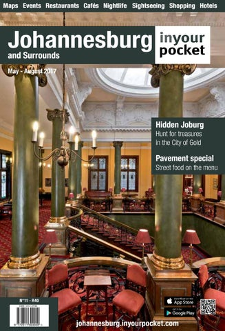 Johannesburg In Your Pocket Issue 10, Feb-April 2017 by Johannesburg