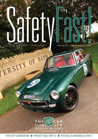 1f781bc544ecd SafetyFast! November 2017 by MG Car Club - issuu