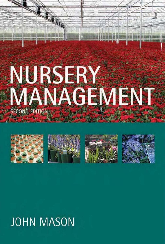 Nursery Management John Mason Land