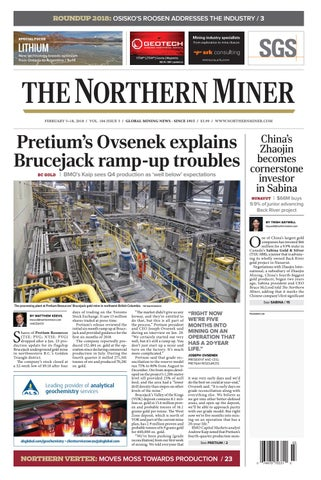 The Northern Miner February 5 2018 Issue by The Northern Miner Group