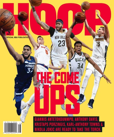 reputable site e50b5 d974d GIANNIS ANTETOKOUNMPO, ANTHONY DAVIS, KRISTAPS PORZINGIS, KARL-ANTHONY  TOWNS   NIKOLA JOKIC ARE READY TO TAKE THE TORCH.