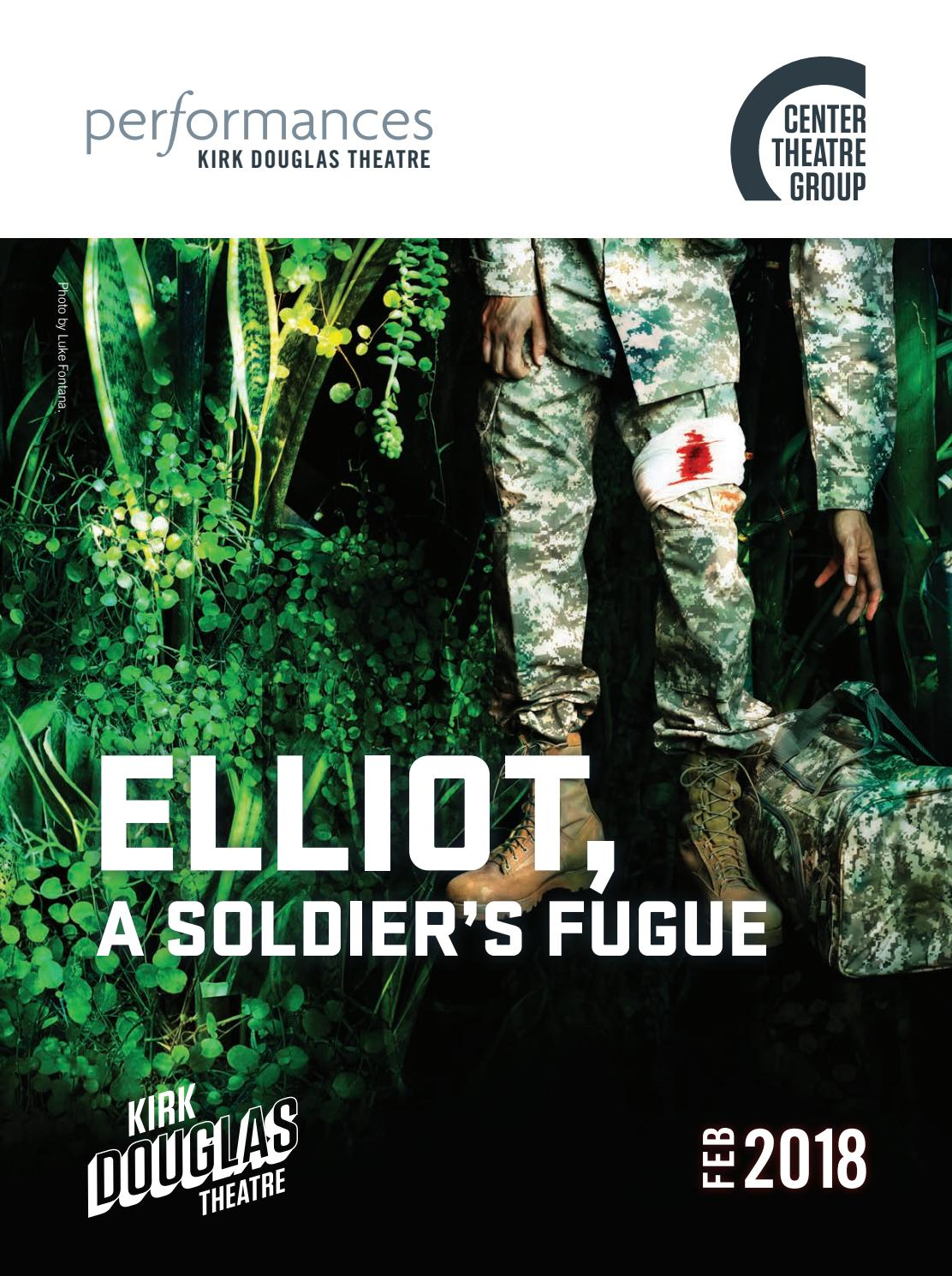 Elliot, A Soldier's Fugue at Center Theatre Group, Performances magazine  February 2018