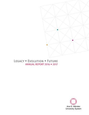 6b89940a52 Annual report 2016-2017    Ana G. Méndez University System by ...