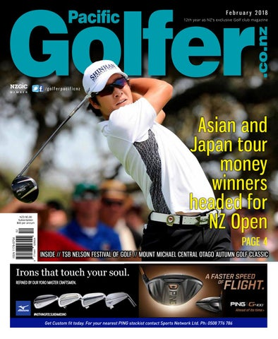 8d9b7cca933080 February 2018 12th year as NZ's exclusive Golf club  magazine. /golferpacificnz. Asian and Japan tour ...