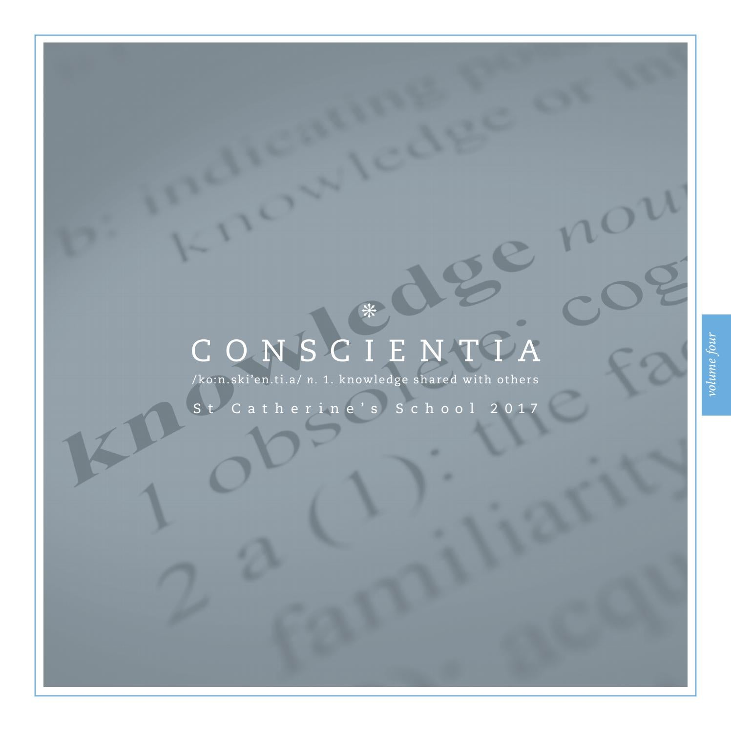 Conscientia volume 4 by St Catherine's School - issuu