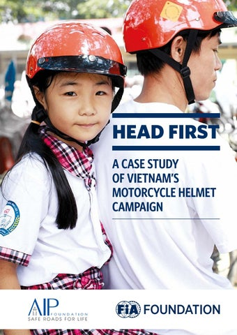 Head First: A Case Study of Vietnam's Motorcycle Helmet Campaign by