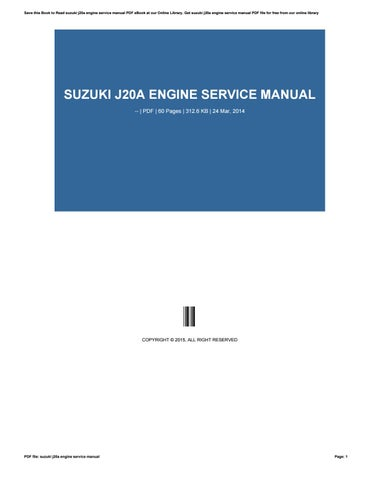 suzuki j20a engine service manual by rblx61 issuu rh issuu com J20A Hydraulic Oil Suzuki J20A Engine Specification