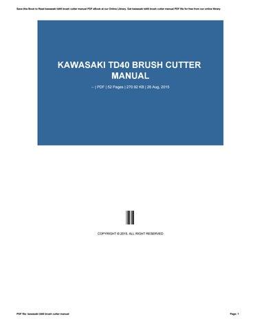 kawasaki td40 brush cutter manual by rblx61 issuu rh issuu com Kawasaki Vulcan 1500 Classic Kawasaki Power Tool Parts