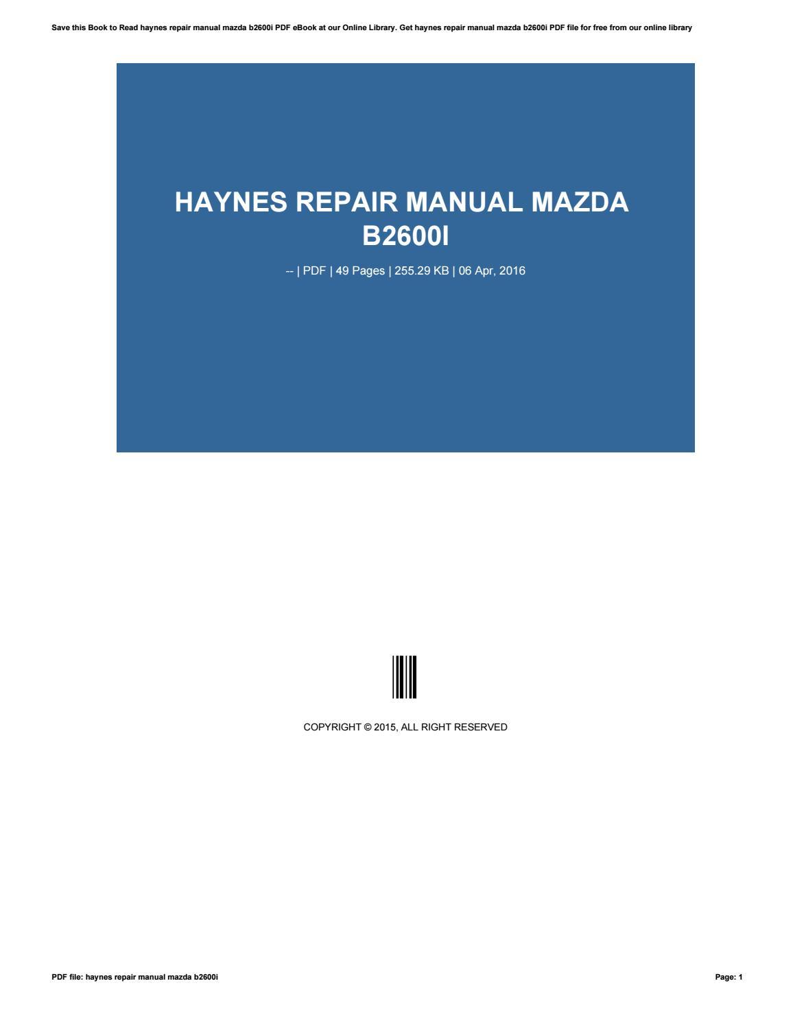 haynes repair manual mazda b2600i by rblx61 issuu rh issuu com Haynes Repair Manual Online View Auto Repair Manuals Online