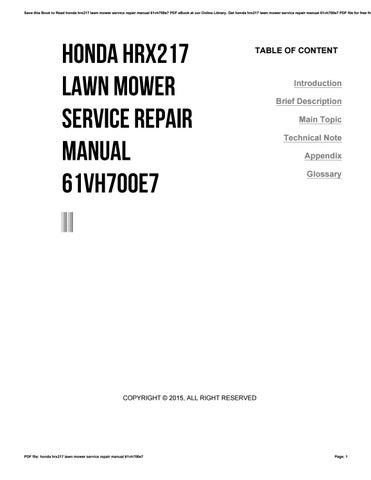 honda hrx217 lawn mower service repair manual 61vh700e7 by ty780 issuu rh issuu com Honda Push Mowers Self-Propelled honda hrx217 lawn mower service manual